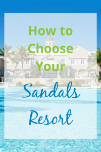 How to choose a Sandals resort
