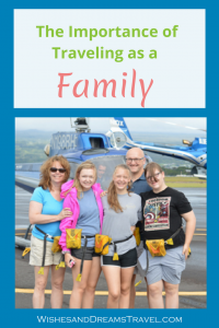 The Importance of Traveling as a Family