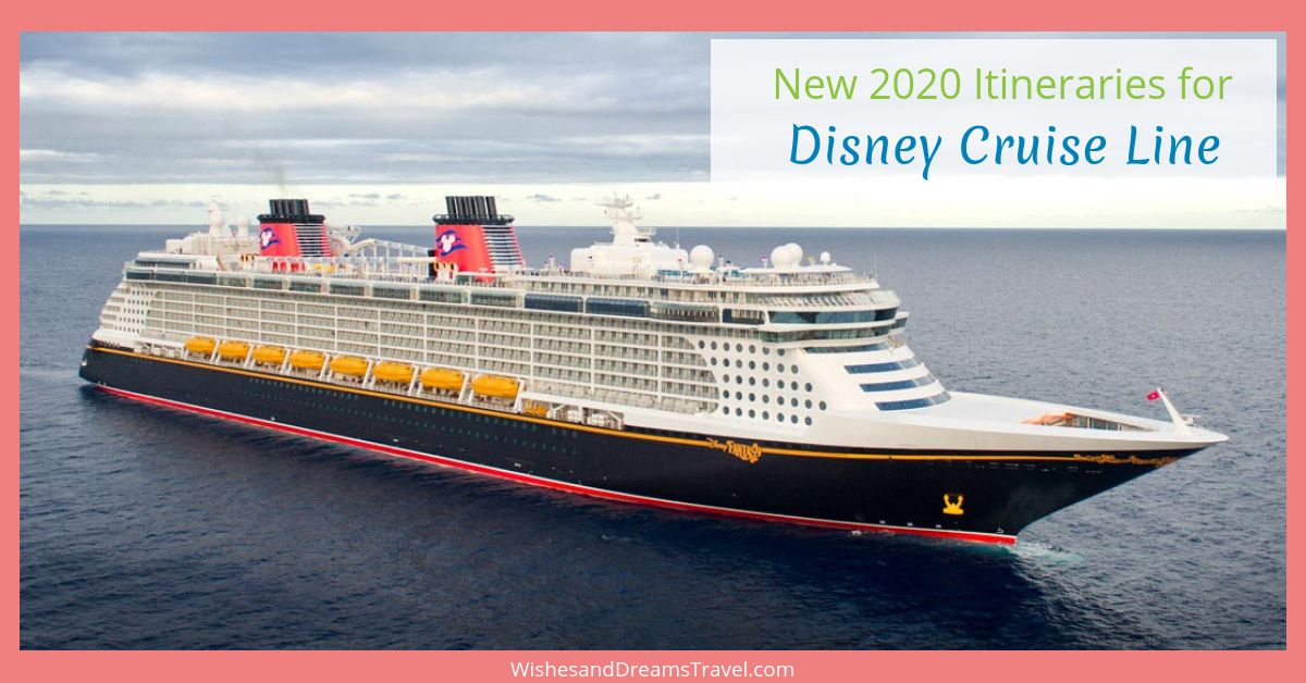 Disney Cruise Line 2020.New Disney Cruise Line Itineraries For 2020 Wishes